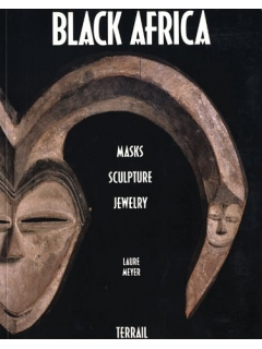 Книга Black Africa: Masks, Sculpture, Jewelry [Laura Mayer]