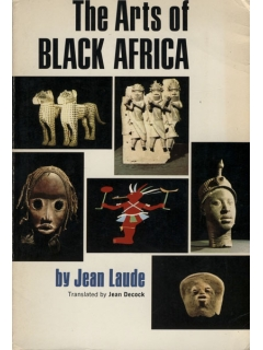 Книга The Arts of Black Africa [Jean Laude]