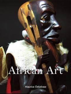 "Книга ""African Art"" - Maurice Delafosse"