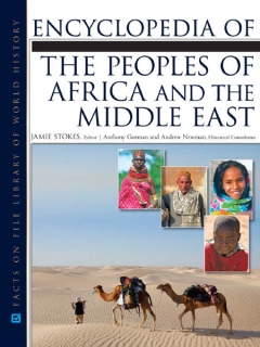 Encyclopedia of the Peoples of AFRICA AND THE MIDDLE EAST