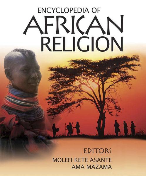 Энциклопедия африканских религий - Encyclopedia Of African Religion