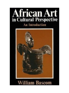 "Книга ""African Art in Cultural Perspective an introduction"" [William Bascom]"