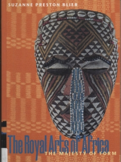 "Книга ""The Royal Arts of Africa: The Majesty of Form"" [Suzanne Preston Blier]"