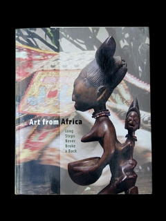 "Книга ""Art from Africa: Long Steps Never Broke a Back"" [Pamela McClusky]"