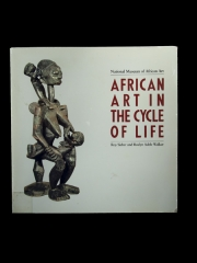 "Купить каталог выставки ""African Art in the Cycle of life"" - Roy Sieber Walker,  Roslyn A. Walker"