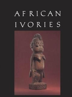 """Каталог музея Metropolitan """"African ivories"""" - Kate Ezra"""