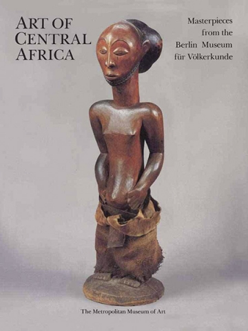 "Каталог ""The Art of Central Africa: Masterpieces from the Berlin Museum für Völkerkunde"""