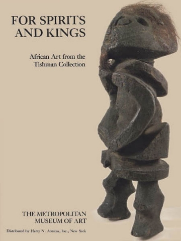 "Книга ""For spirits and kings: African Art from the Tishman Collect"""